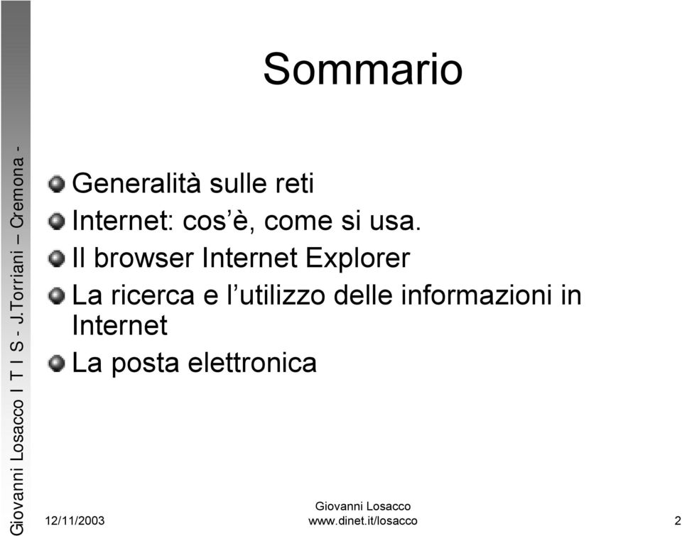 Internet: cos è, come si usa.