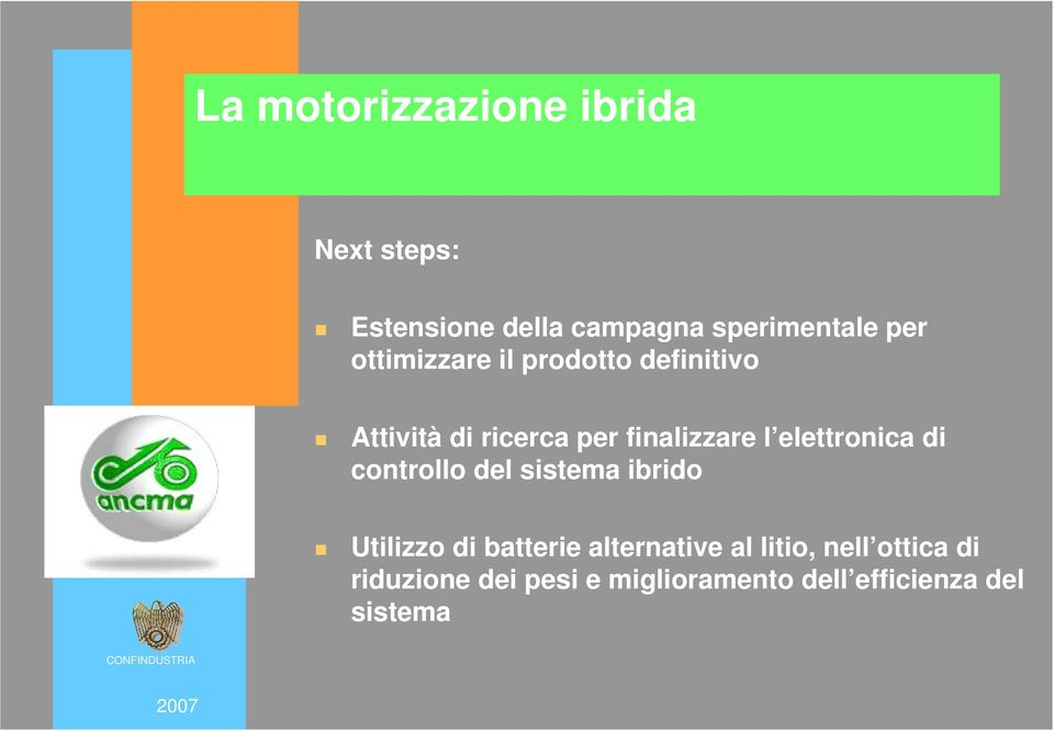 controllo del sistema ibrido Utilizzo di batterie alternative al litio,