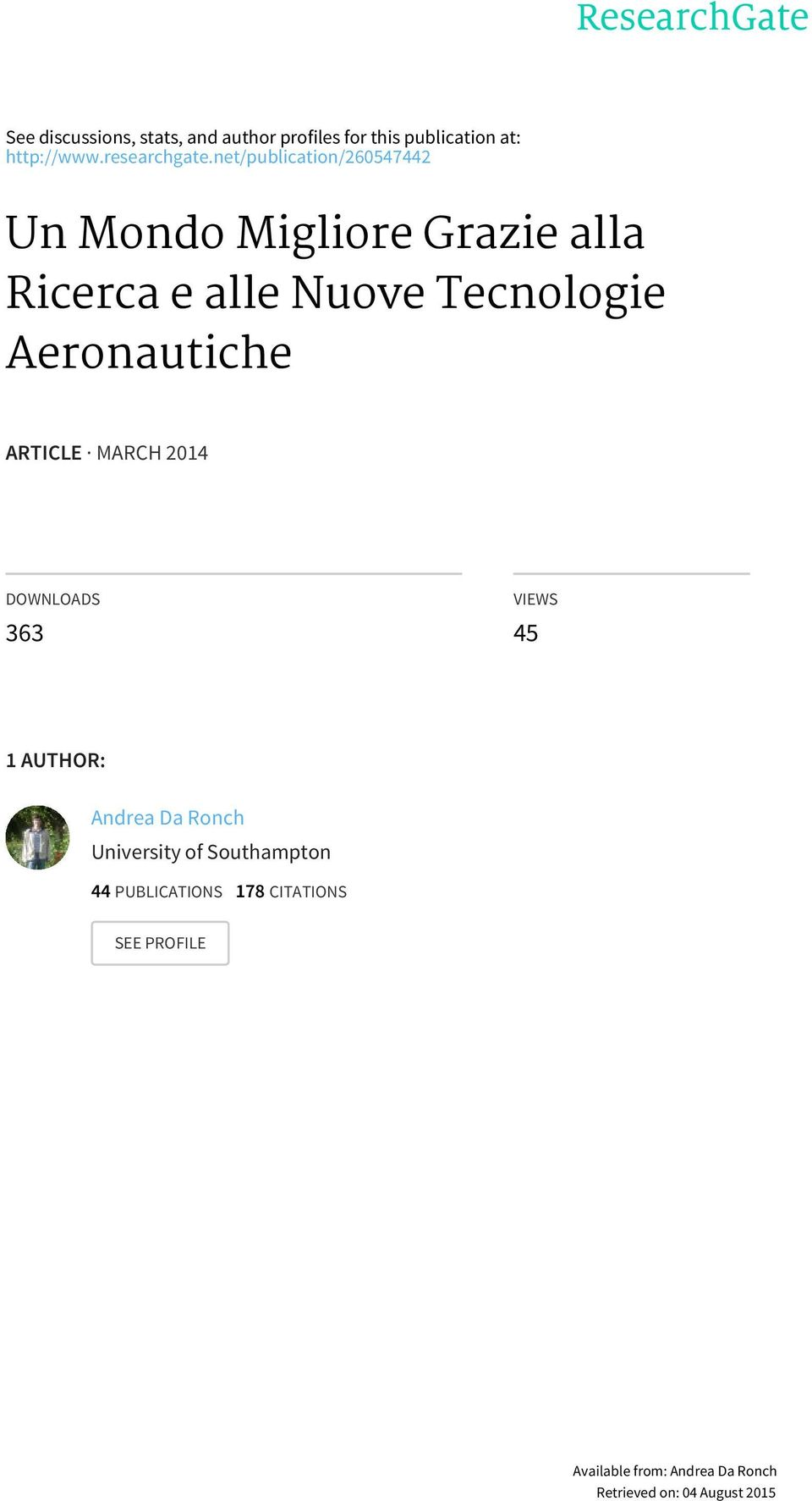 Aeronautiche ARTICLE MARCH 2014 DOWNLOADS 363 VIEWS 45 1 AUTHOR: Andrea Da Ronch University of