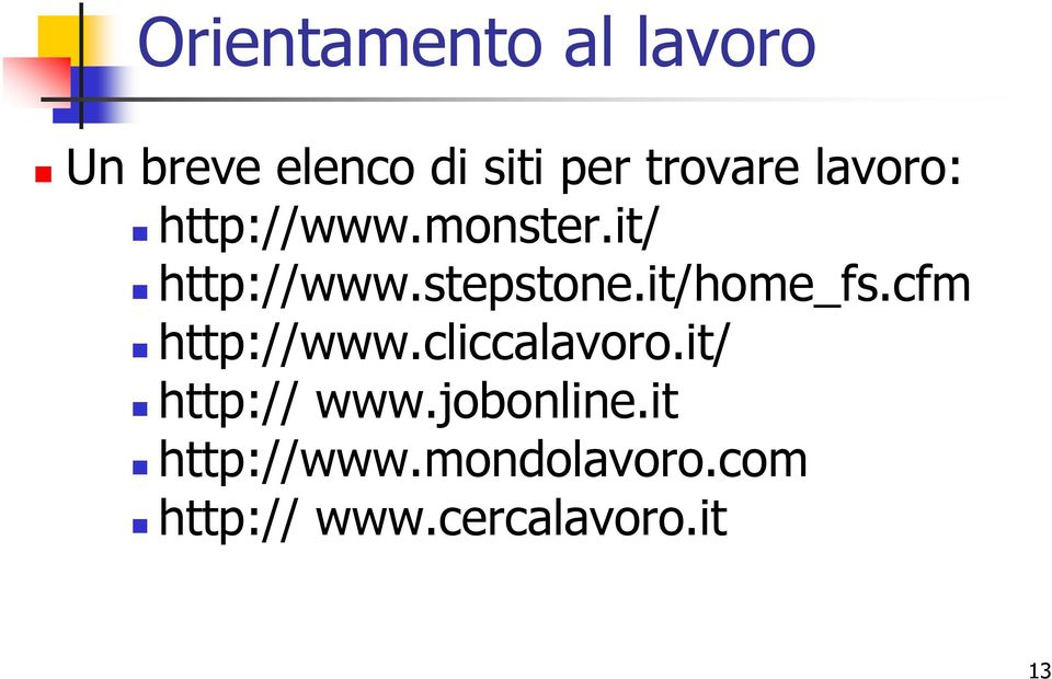 it/home_fs.cfm http://www.cliccalavoro.