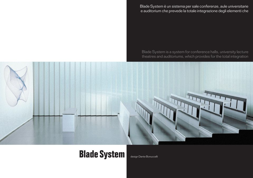 System is a system for conference halls, university lecture theatres and