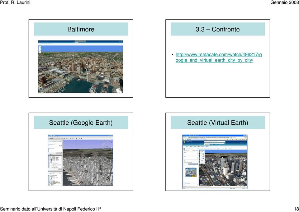 oogle_and_virtual_earth_city_by_city/ Seattle