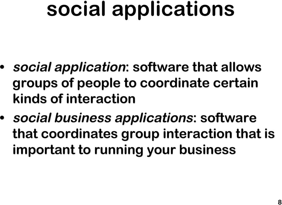interaction social business applications: : software that