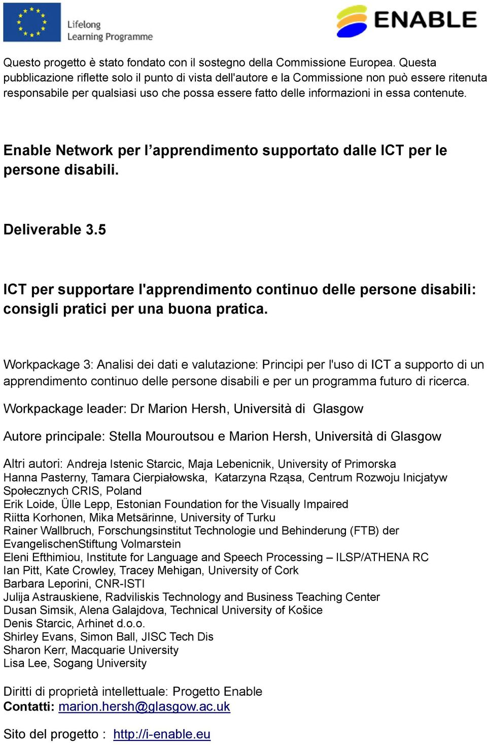 Enable Network per l apprendimento supportato dalle ICT per le persone disabili. Deliverable 3.