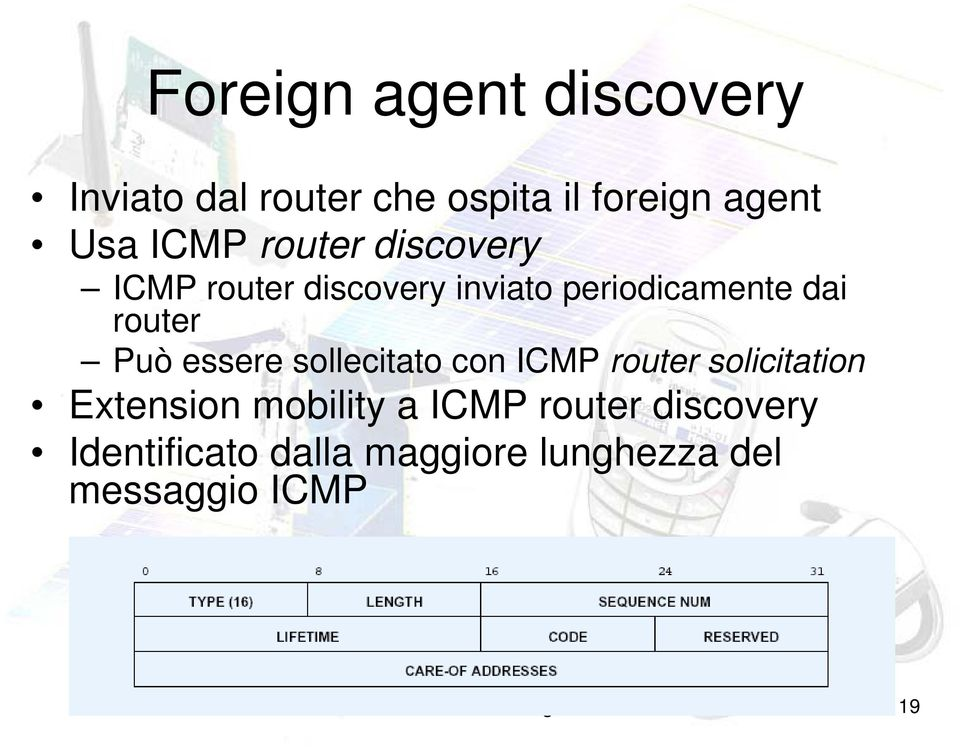 essere sollecitato con ICMP router solicitation Extension mobility a ICMP router
