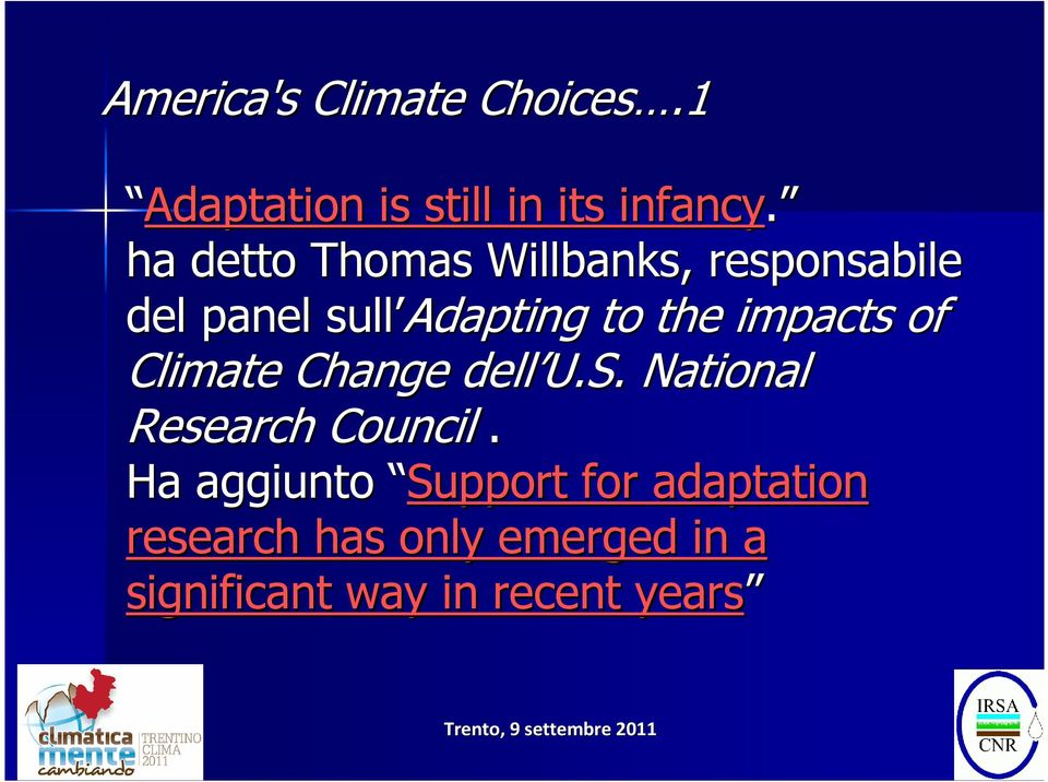 impacts of Climate Change dell U.S. National Research Council.