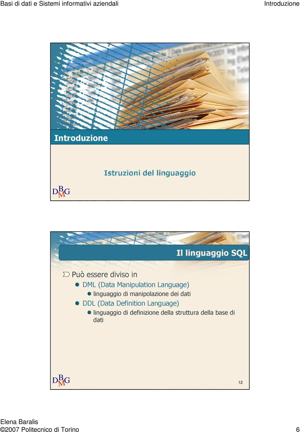 dati DDL (Data Definition Language) linguaggio di