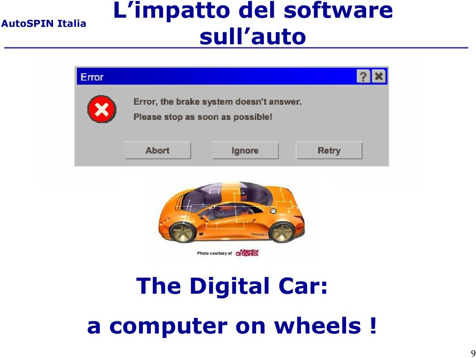 The Digital Car: a