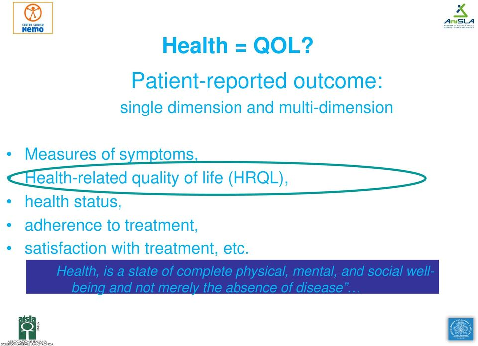 symptoms, Health-related quality of life (HRQL), health status, adherence to
