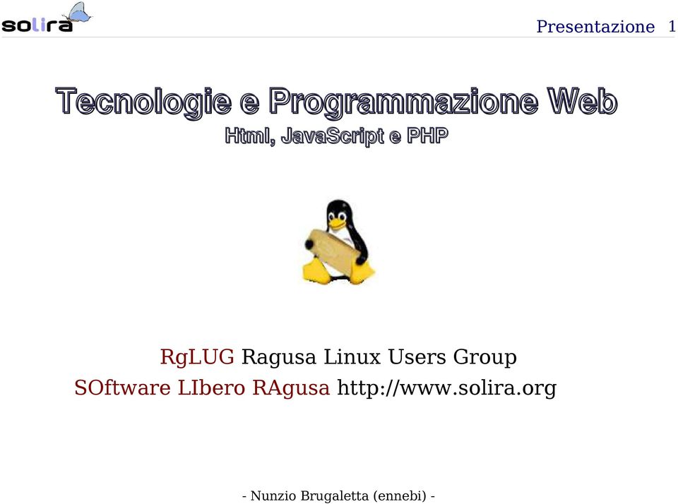 Linux Users Group SOftware LIbero RAgusa