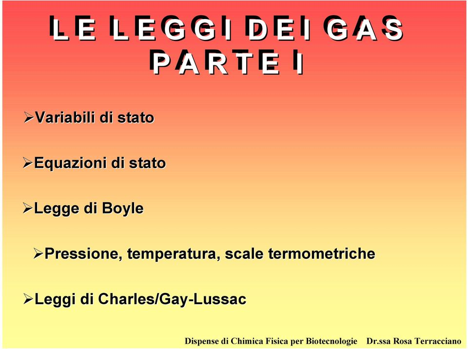 scale termometriche Leggi di Charles/Gay-Lussac Dispense