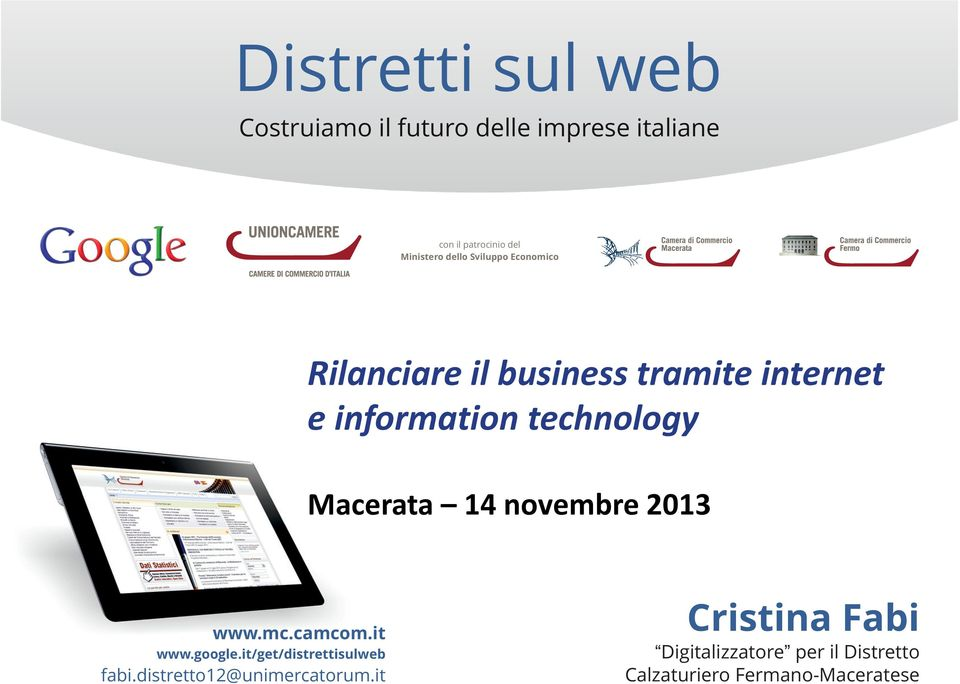 Macerata 14 novembre 2013 www.mc.camcom.it www.google.it/get/distrettisulweb fabi.