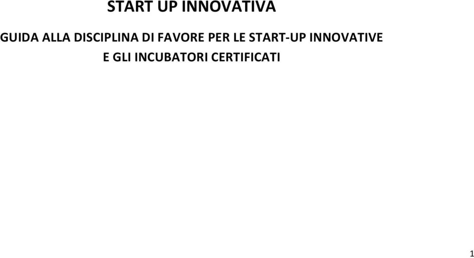 PER LE START- UP INNOVATIVE