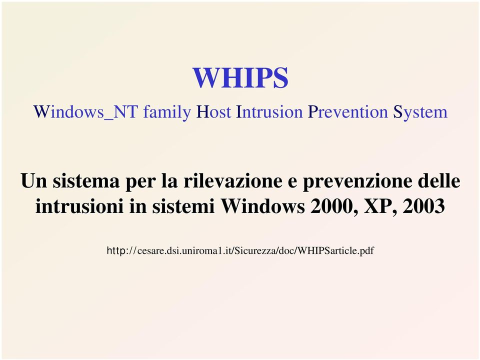delle intrusioni in sistemi Windows 2000, XP, 2003