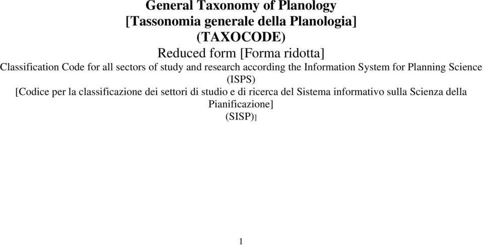 the Information System for Planning Science (ISPS) [Codice per la classificazione dei