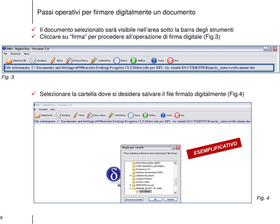 firma per procedere all operazione di firma digitale (Fig.3) Fig.