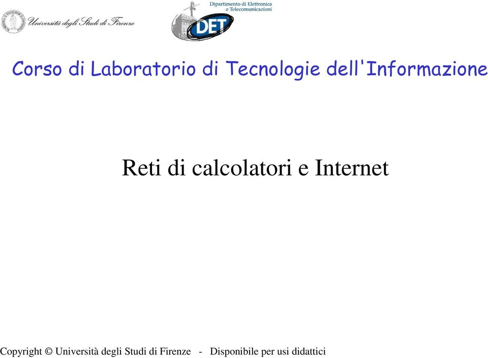 Internet Copyright Università degli