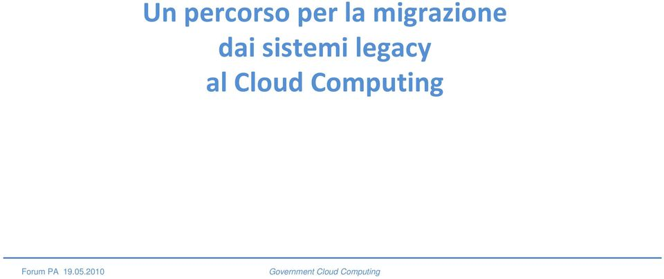 legacy al Cloud Computing