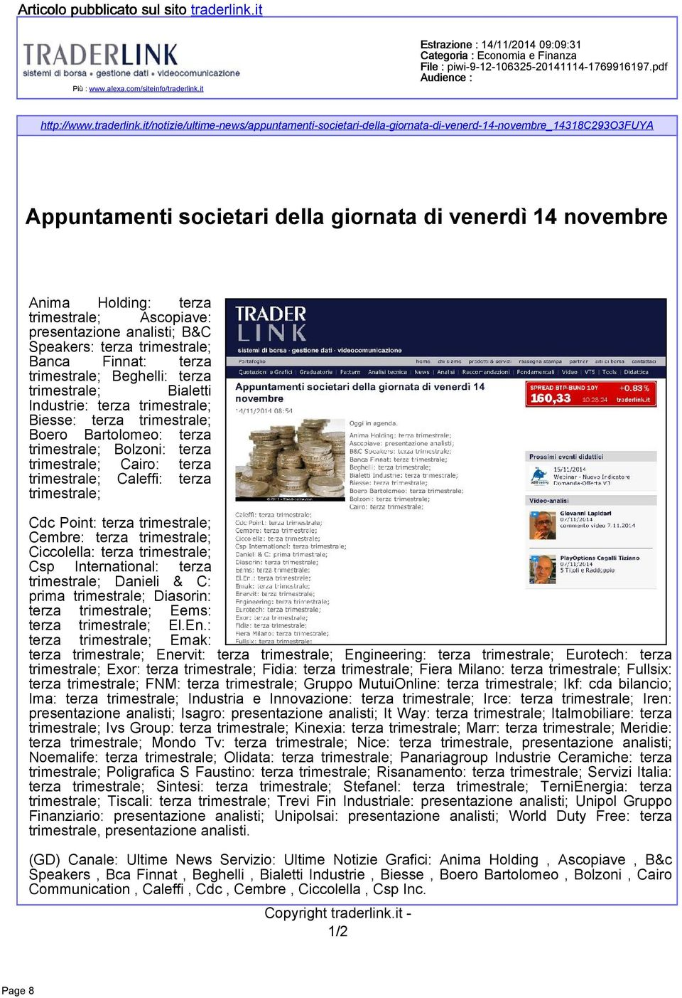 it Estrazione : 14/11/2014 09:09:31 File : piwi-9-12-106325-20141114-1769916197.pdf http://www.traderlink.