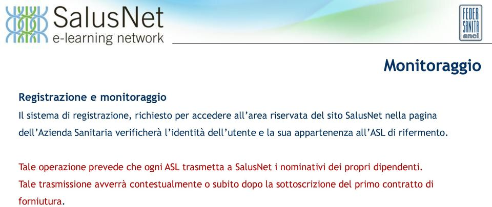 all ASL di rifermento.