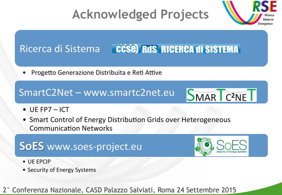 eu UE FP7 ICT Smart Control of Energy Distribu7on Grids over