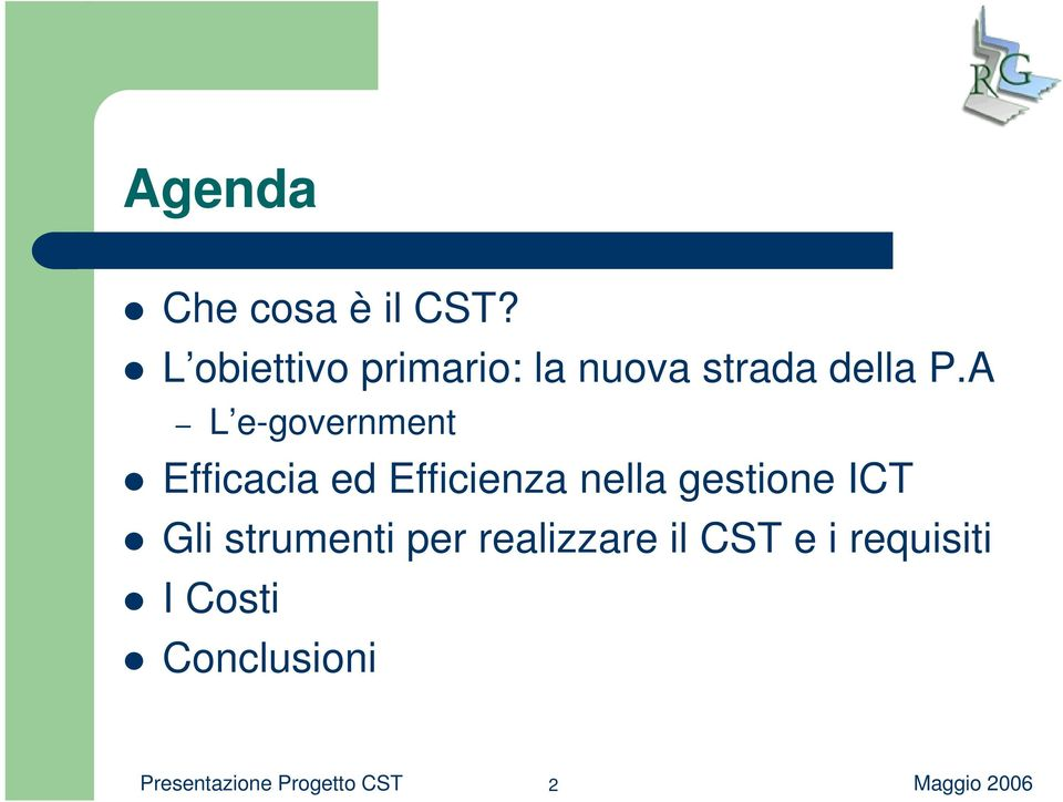 A L e-government Efficacia ed Efficienza nella gestione