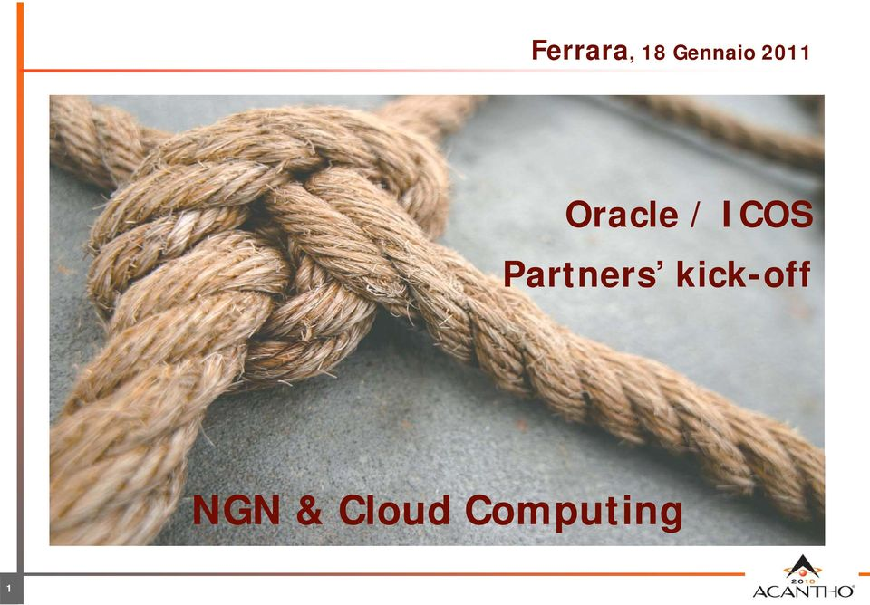 kick-off NGN & Cloud