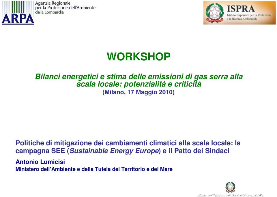 cambiamenti climatici alla scala locale: la campagna SEE (Sustainable Energy Europe) e