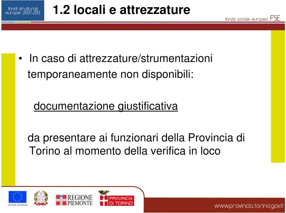 disponibili: documentazione giustificativa da