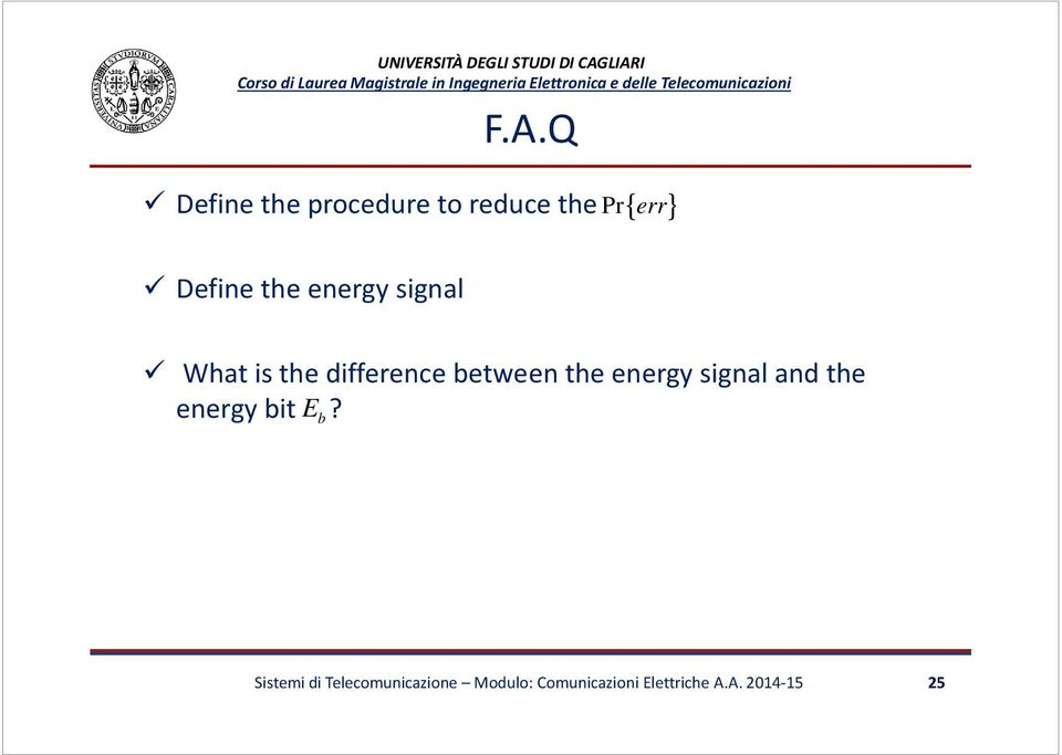etween the energy signal and the energy it?