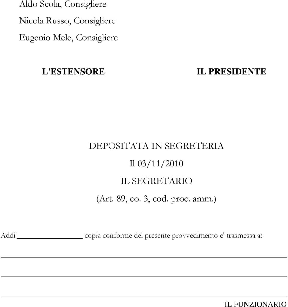 03/11/2010 IL SEGRETARIO (Art. 89, co. 3, cod. proc. amm.