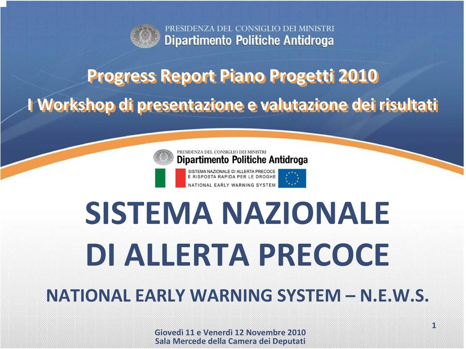 DI ALLERTA PRECOCE NATIONAL EARLY WARNING SY