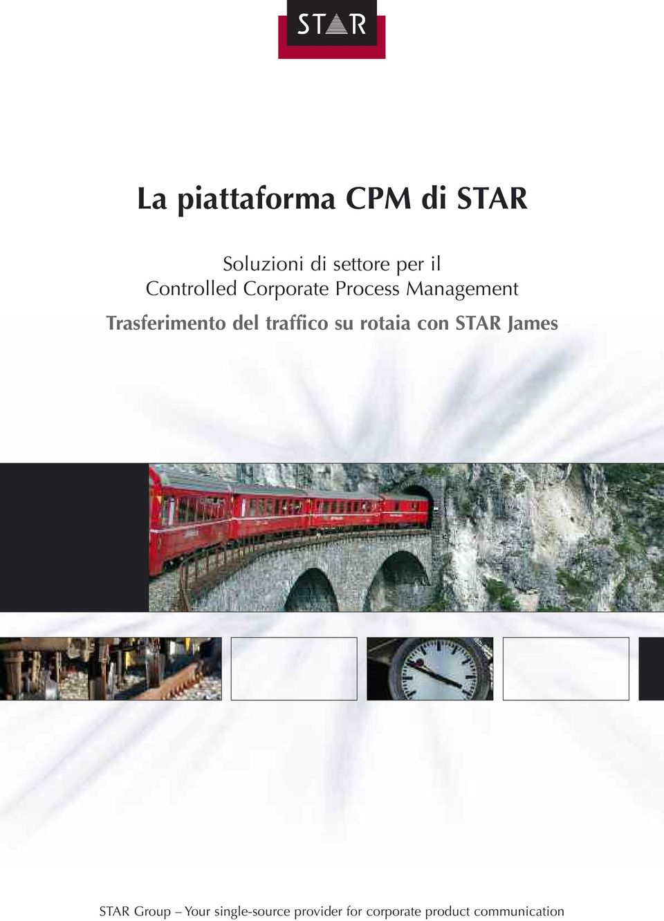 del traffico su rotaia con STAR James STAR Group Your