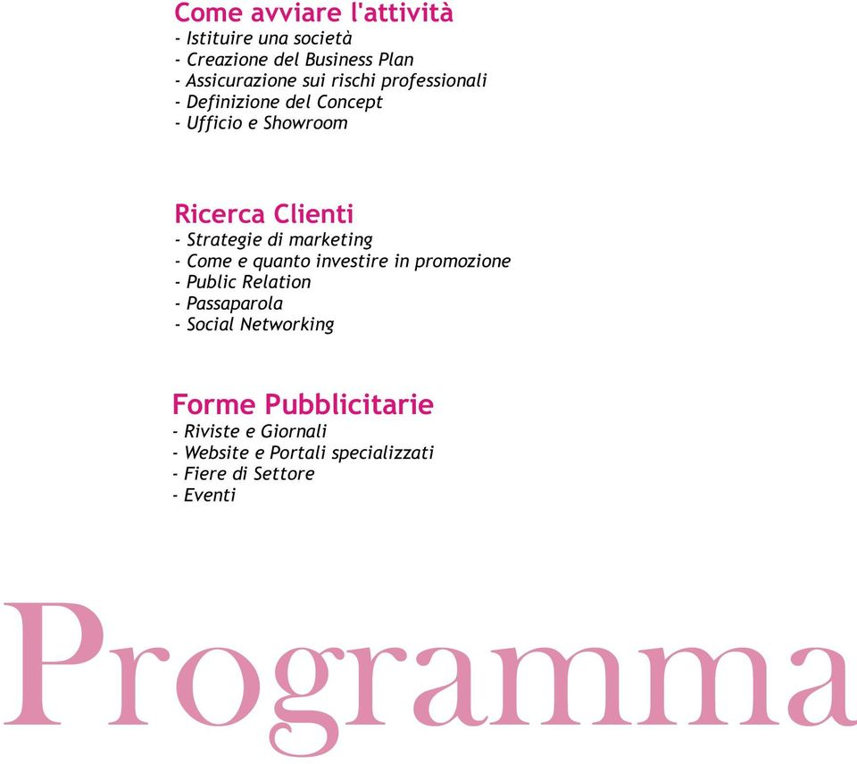 marketing - Come e quanto investire in promozione - Public Relation - Passaparola - Social Networking