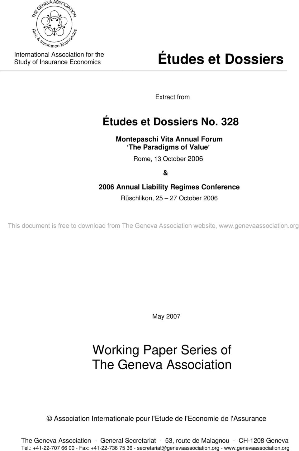 document is free to download from The Geneva Association website, May 2007 Working Paper Series of The Geneva Association Association Internationale pour