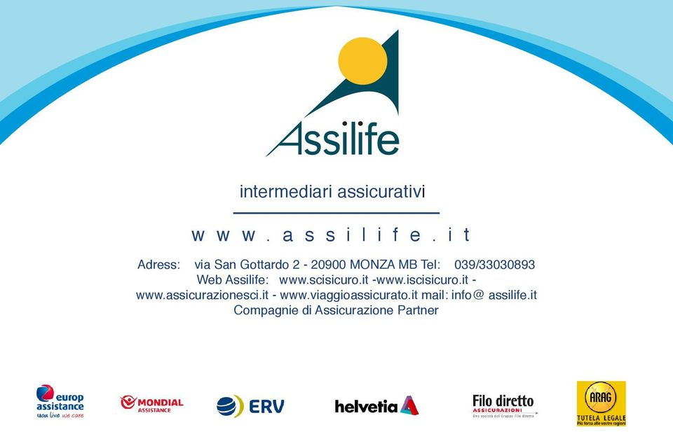 Assilife: www.scisicuro.it -www.iscisicuro.it - www.assicurazionesci.