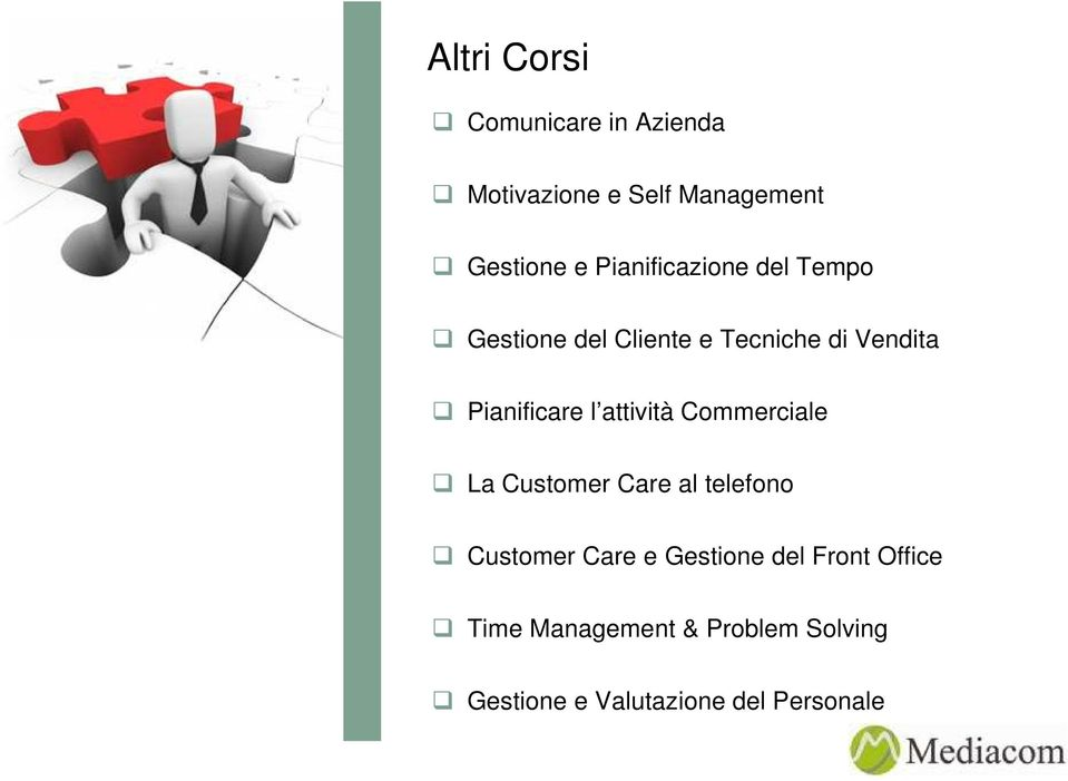 l attività Commerciale La Customer Care al telefono Customer Care e Gestione