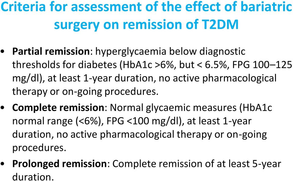 5%, FPG 100 125 mg/dl), at least 1-year duration, no active pharmacological therapy or on-going procedures.