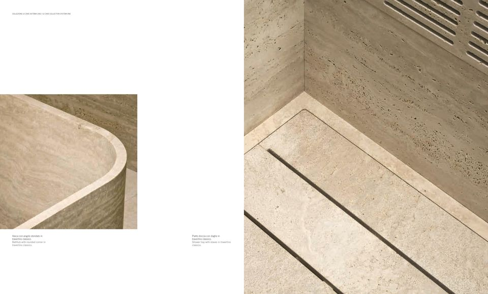 Bathtub with rounded corner in travertino classico.