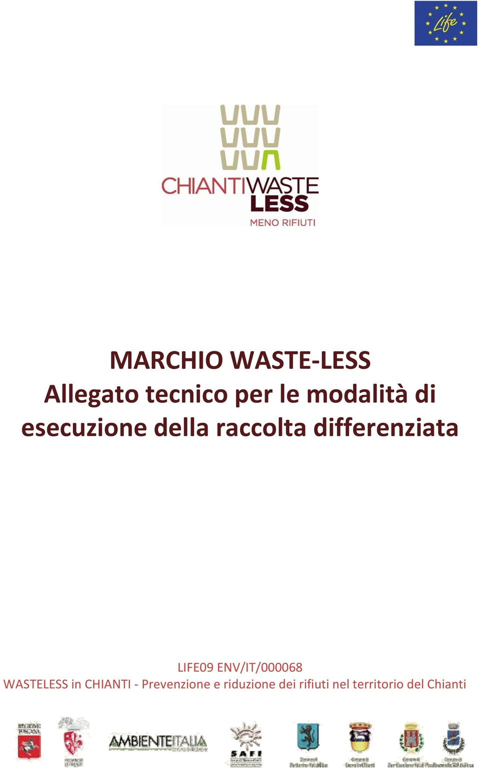 differenziata LIFE09 ENV/IT/000068 WASTELESS in