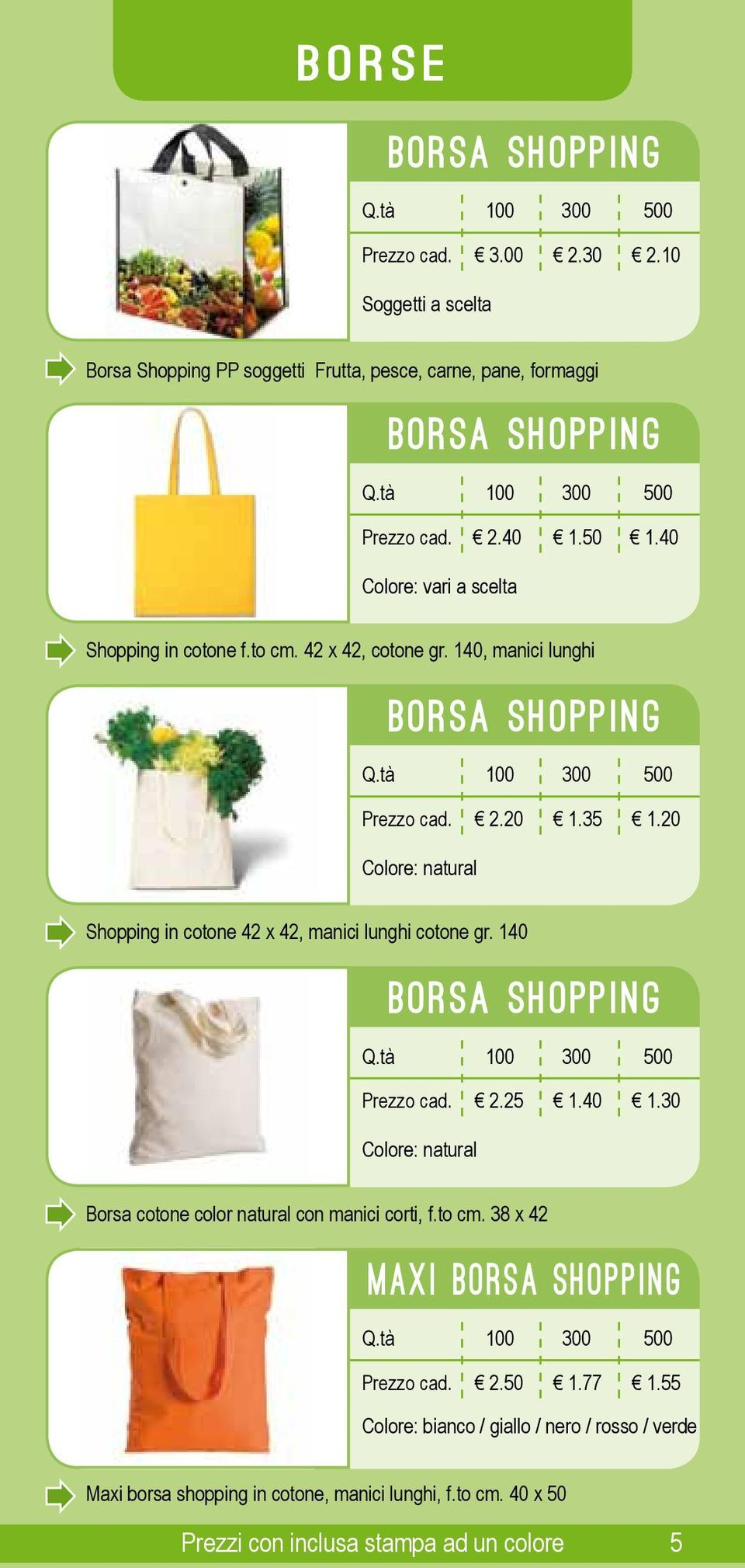 20 Colore: natural Shopping in cotone 42 x 42, manici lunghi cotone gr. 140 borsa shopping 2. 1.40 1.