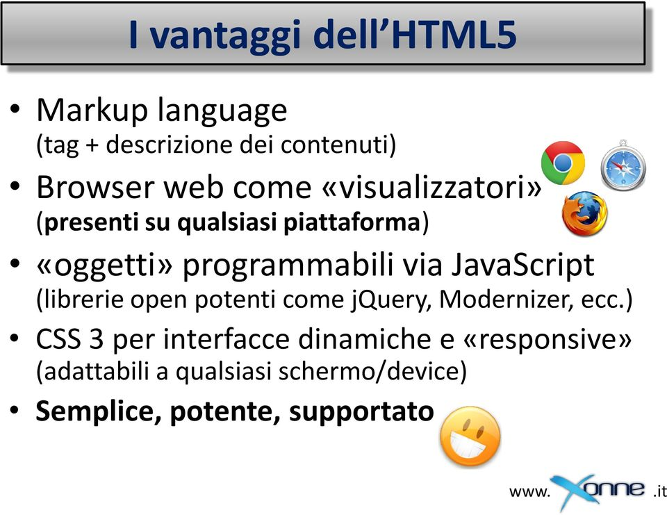 JavaScript (librerie open potenti come jquery, Modernizer, ecc.