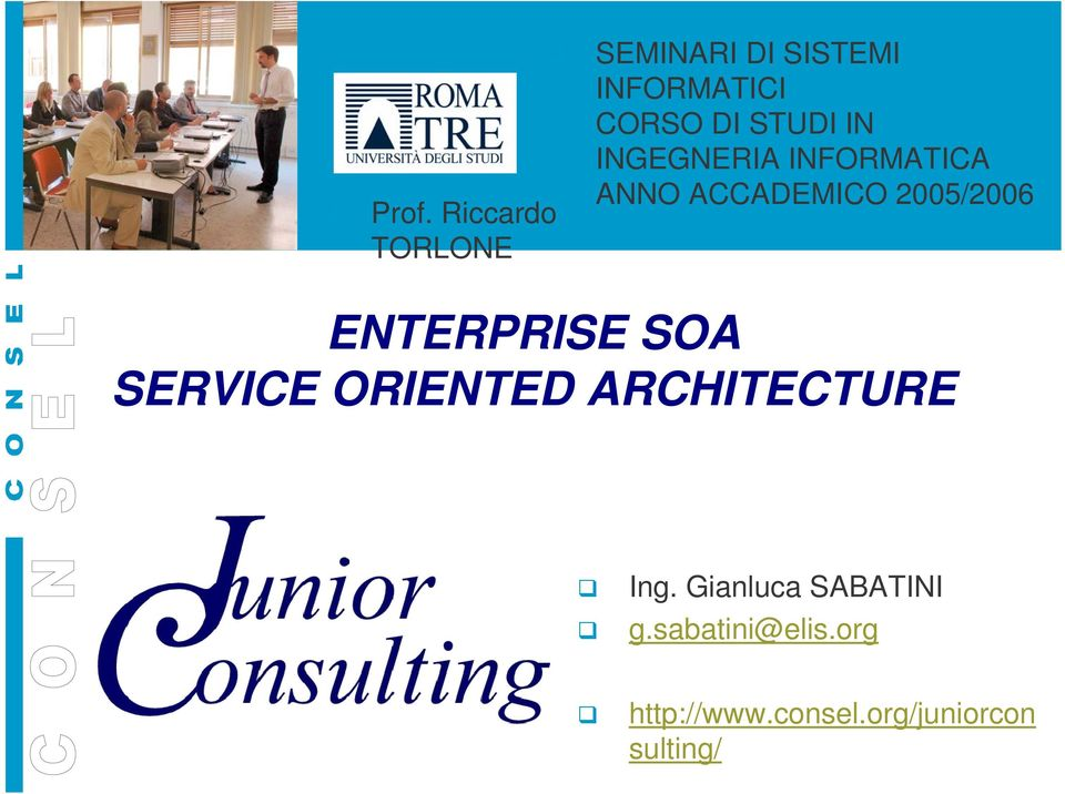 ENTERPRISE SOA SERVICE ORIENTED ARCHITECTURE Ing.