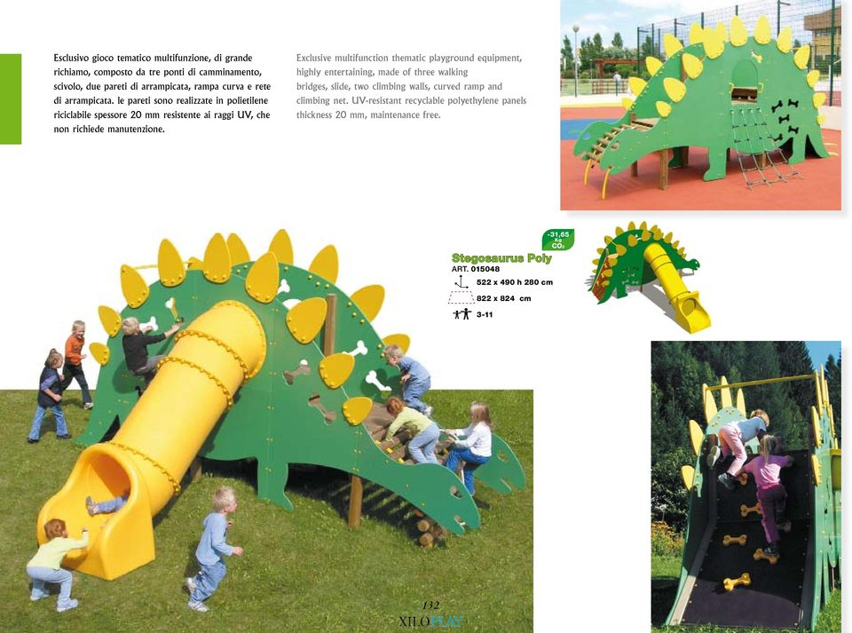 Exclusive multifunction thematic playground equipment, highly entertaining, made of three walking bridges, slide, two climbing walls, curved ramp and