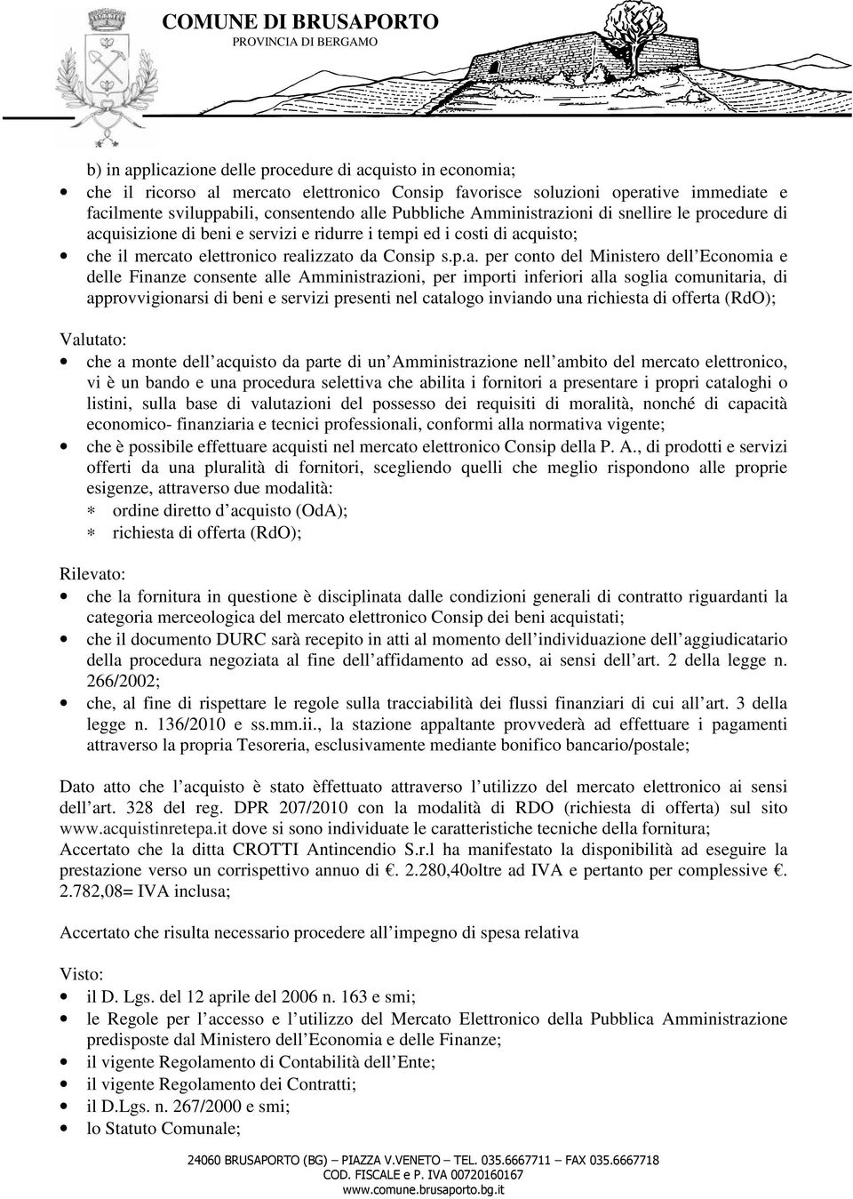 ioni di snellire le procedure di ac