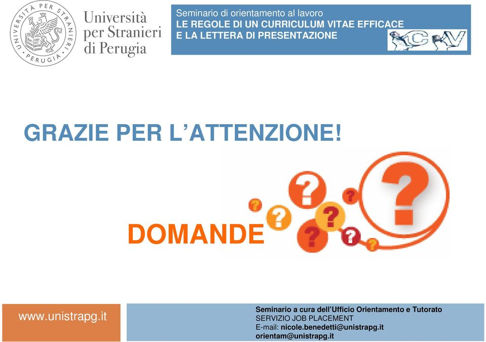 e Tutorato SERVIZIO JOB PLACEMENT E-mail: