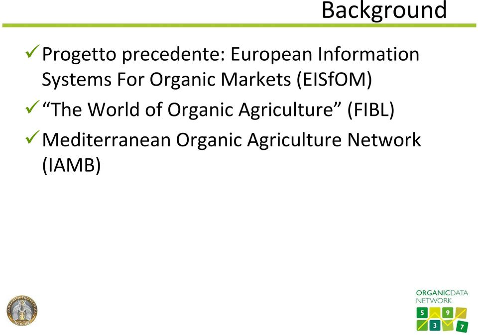 Markets(EISfOM) The World of Organic