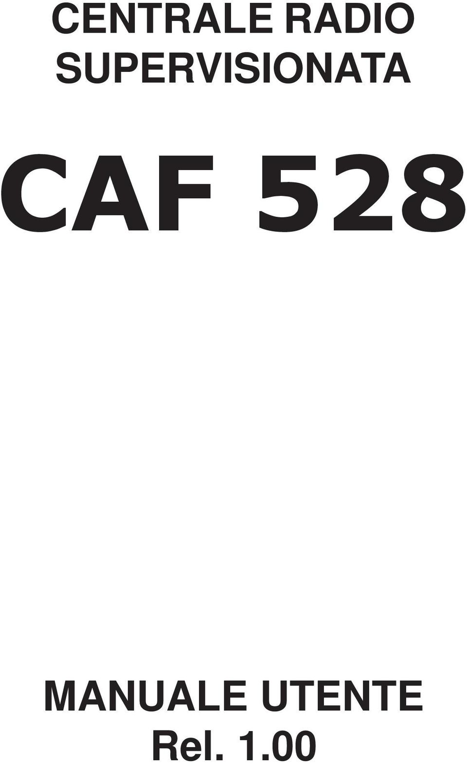 CAF 528 MANUALE
