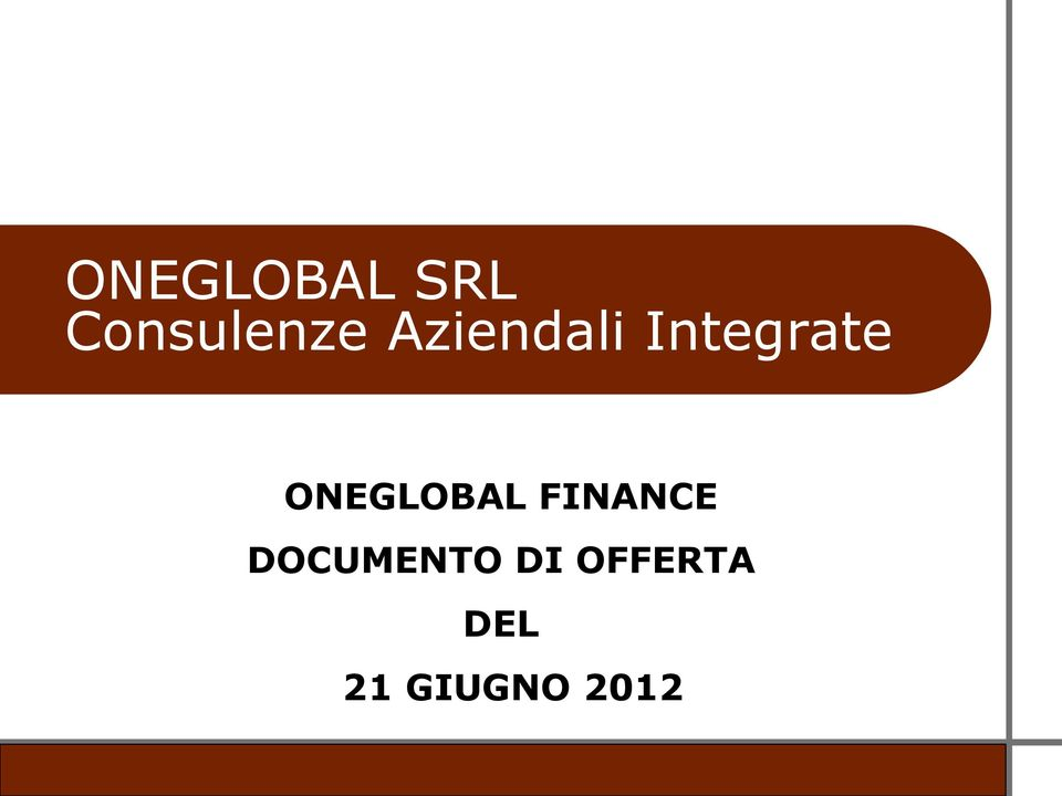 ONEGLOBAL FINANCE