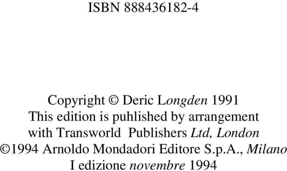 Transworld Publishers Ltd, London 1994 Arnoldo